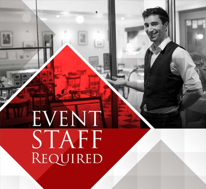 Events STAFF WANTED